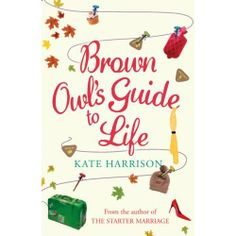 Buy Brown Owl's Guide To Life by Kate Harrison and Read this Book on Kobo's Free Apps. Discover Kobo's Vast Collection of Ebooks and Audiobooks Today - Over 4 Million Titles! Book Of Life, This Book, Books To Read, My Books, Library Lessons, Book Publishing, Ebook Pdf, Book Worms, Free Apps