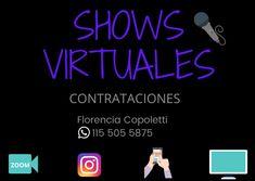 SHOWS VIRTUALES CONTACTANOS : 115 505 5875 Shows, Calm, Artwork, Buenos Aires, Florence, Art Work, Work Of Art