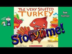 Thanksgiving Stories ~ THE VERY STUFFED TURKEY Read Aloud ~  Bedtime Story Read Along Books