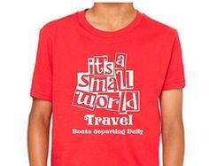 Disney Youth Shirt Its a Small World Travel Shirt It's a Small World Shirt Disneyland Shirt Disney World Shirt Magic Kingdom