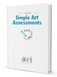 The Complete Guide: Simple Art Assessments.  Free download.