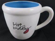 This is a cool 2009 Inspirational Quote Cup or Mug, featuring Mary Anne Radmacher's quote Live boldly. Side 2: Live Boldly. Love truly-. Volume: 12 oz.   eBay!