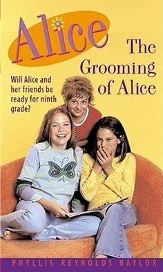 The Grooming of Alice- Phyllis Reynolds Naylor