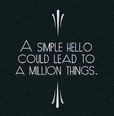 Hello! #quotes #motivation