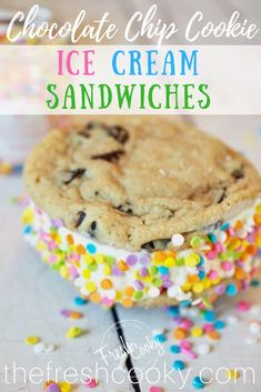 EASY Ice Cream Sandwiches using an amazing Chewy Chocolate Chip Cookie. #sprinkles #icecreamsandwich #icecream #summercookies #thefreshcooky #easy