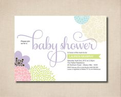 Printable Baby Shower Invitation - Modern flower design in sweet pastels colours. $15.00, via Etsy.