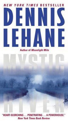 Mystic River, by Dennis Lehane