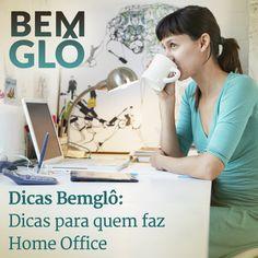O Dicas Bemglô de hoje te ajuda a trabalhar em casa com disciplina. Vem com a gente e confira! ;) #bemglo #dicasbemglo #homeoffice