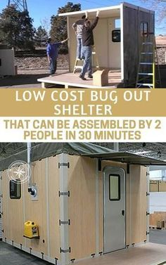 Low Cost Bug Out Shelter That Can Be Assembled By 2 People In Under 30 Minutes If you are looking for an affordable shelter that you can put quickly in the event of a disaster when SHTF, look no further.