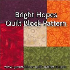 Bright Hopes quilt block pattern. Instructions in 5 sizes. Partial seams technique explained.