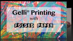 Video Tutorial — Gelli® Printing with Folded Paper..!! Such cool effects can be achieved in Gelli® printing using a simple piece of folded paper. Watch this video to see the interesting mark-making possibilities with accordion folded paper!
