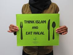 Think Islam & Eat Halal ! Would you agree with that ? ^^ #Muslim #MuslimCommunity #Gift #Winner