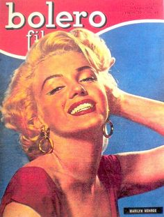 "Bolero Film - July 1956, magazine from Italy. Front cover photo of Marilyn Monroe in publicity for ""Niagara"", 1952."