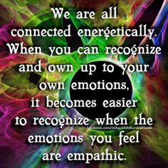 You will know the true self of others when you know and be your own true self. #empath