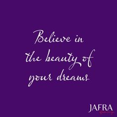 Push yourself to make your beautiful dreams a reality.