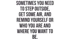Remind yourself of who you are