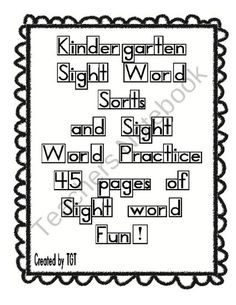 Sight Word Practice Packet from The Green Team on TeachersNotebook.com (45 pages)  - Kindergarten Sight Word Practice!