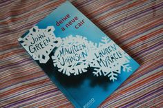 A pensadora: Livro Deixe A Neve Cair - John Green, Mauren Johns...