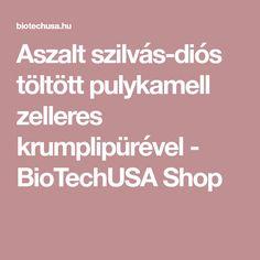 Aszalt szilvás-diós töltött pulykamell zelleres krumplipürével - BioTechUSA Shop