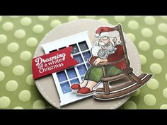 Art Impressions Rubber Stamps: Ai Christmas ...DREAMING Mini Shaker Clear Stamps and DIe 4792 ... handmade Christmas card. Santa in rocking chair, snowflakes ...how to video