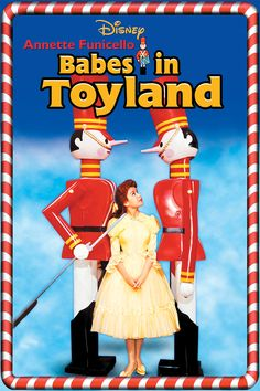 Babes in Toyland - November- December 2014 Holiday fun for the whole family!