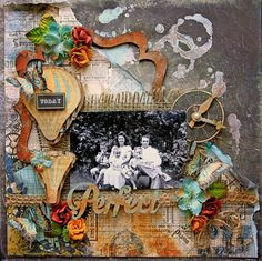 Today Was Perfect ~ Mixed media heritage page with rich coloring and amazing details.