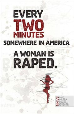 I think it's important to clarify: according to RAINN's statistics, SOMEONE in the U.S. is raped every two minutes--and that someone is not necessarily a woman. Though rooted in patriarchy and misogyny, rape culture (and rapists) target people of all genders.
