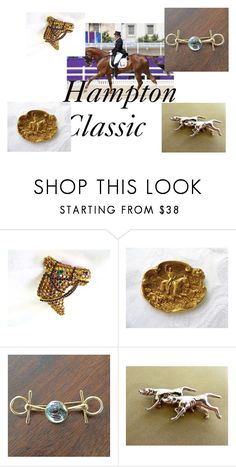 """""""Equestrian Finds"""" by vintagevoguetreasure ❤ liked on Polyvore featuring horses, equestrian and hamptonclassic"""