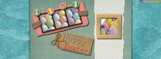 Cute Happy Easter FB Cover Pictures - Happy Easter Pics Free Preview