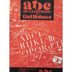 abc of Lettering By Carl Holmes.