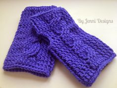 By Jenni Designs: Crochet Cable Fingerless Gloves Pattern (ALSO SEE MATCHING CABLE HAT PATTERNS IN HAT/HEADBANDS)