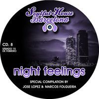 CD 8. NIGHT FEELINGS 15-02-2014. SPECIAL SOULFUL HOUSE COPILATION BY JOSE LOPEZ & MARCOS FOLGUEIRA. by SOULFUL HOUSE BARCELONA on SoundCloud