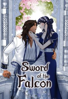 Sword of the Falcon Manga Anime Base Couple, Manga Couple, Anime Couples Manga, Manga Anime, Best Romance Manga, Chines Drama, Maou Sama, Flame Princess, Photography Poses For Men