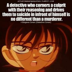 Detective Conan quote (Conan) - no different than a murderer...