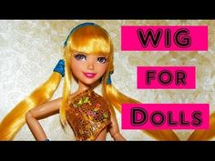 Doll Wig Tutorial - How to make Winx Club Stella's Wig Barbie Clothes Patterns, Clothing Patterns, Doll Clothes, Diy Wig, Doll Wigs, Wig Making, Doll Tutorial, Doll Repaint, Winx Club