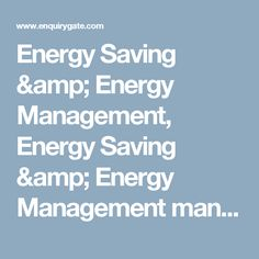 Energy Saving & Energy Management, Energy Saving & Energy Management manufacturers, suppliers, dealers, exporters and importers in india
