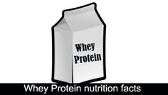 Whey Protein nutrition facts http://tips4beinghealthy.com/whey-protein-nutrition-facts/
