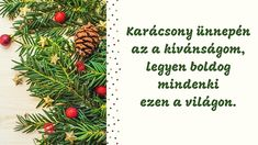 Karácsonyi üdvözletek magyarul – Gyermekkel vagyok Card Sayings, Xmas, Christmas, Creative, Cards, Easter, Easter Activities, Navidad, Navidad