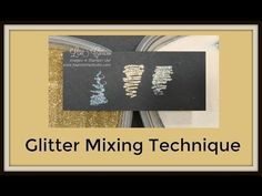 Quick Crafting Tip video teaches a glitter mix technique.  So pretty! Stampin' Up!, card, paper, craft, scrapbook, rubber stamp, hobby, Helping Me Grow, metallic, how to, DIY, handmade, Lisa Curcio, http://www.lisasstampstudio.com