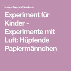Experiment für Kinder - Experimente mit Luft: Hüpfende Papiermännchen