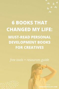 6 books that changed my life: must-read personal development books for creatives. Is the self-help or personal growth section your favorite part of the bookstore? Then these 6 personal development books are for you: Daring Greatly, Playing Big, Big Magic, The Happiness Advantage, Essentialism, and Thrive. Click through to read all about them and to download your free tools and resources guide.