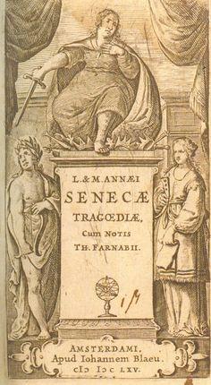 """""""Frontispicio de la edición de las tragedias de Séneca, Amsterdam, 1665."""" Información tomada de Almendron"""