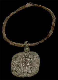 "Iron slave collar, Roman, fourth-sixth century CE The inscription says ""I have run away; hold me. When   you shall have returned me to my master, Zoninus, you will receive a   gold coin"". This was sealed around the slave's neck so there was no way to take it off."