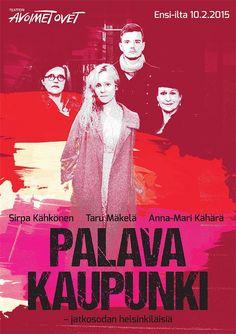 Teatteri Avoimet Ovet: Palava kaupunki, 2014
