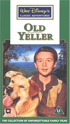 My next adopted pet is going to be named Yeller because he was the best doggone dog in the Weeeeeest!
