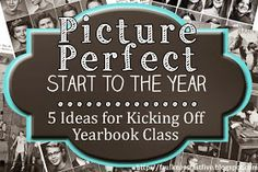 Faulkner's Fast Five: Picture Perfect Start to the Year: 5 Ideas for Kicking off Yearbook Class