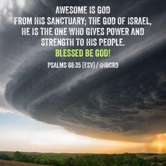 #Psalms 68:35 #ESV #MASDETIenmi #Verse #Bible #Word #God