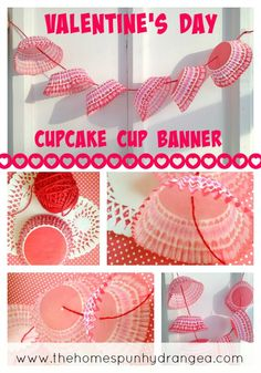 Valentine's Day Cupcake Cup Banner : Simple & Easy Craft For Kids ❣ No Glue ~ No Mess ❣  http://thehomespunhydrangea.com/category/crafts-for-kids/
