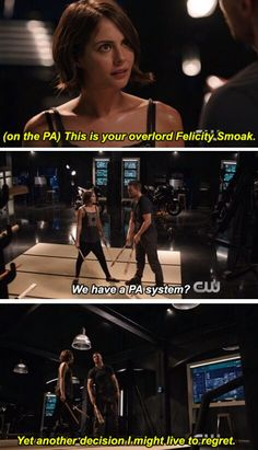 """This is your overlord Felicity Smoak"" - Oliver & Thea #Arrow"