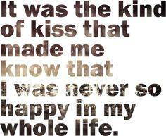 it was that kinda kiss... Feel it every single time u kiss me!